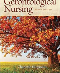 Test Bank for Gerontological Nursing 9th Edition, Charlotte Eliopoulos, ISBN-10: 0060000384, ISBN-13: 9780060000387