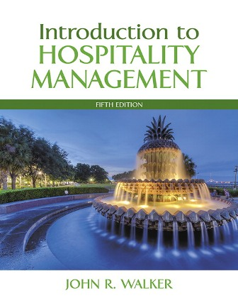 Test Bank for Introduction to Hospitality Management, 5th Edition, John R. Walker, ISBN-10: 0134151909, ISBN-13: 9780134151908