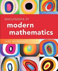 Solution Manual for Excursions in Modern Mathematics, 9th Edition, Peter Tannenbaum, ISBN-10: 0134468376, ISBN-13: 9780134468372