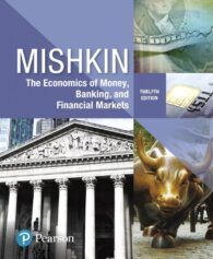 Test Bank for The Economics of Money, Banking and Financial Markets 12th Edition Mishkin ISBN-10: 0134733827, ISBN-13: 9780134733821, ISBN-10: 0134855388, ISBN-13: 9780134855387