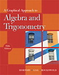 Solutions Manual to accompany A Graphical Approach to Algebra and Trigonometry 5th edition 9780321644725