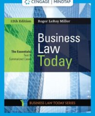 Solution Manual for Business Law Today, The Essentials, 12th Edition, Roger LeRoy Miller, ISBN-10: 035703791X, ISBN-13: 9780357037911