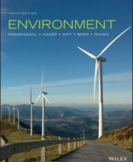 Test Bank for Environment, 10th Edition, David M. Hassenzahl, ISBN: 1119393418, ISBN: 9781119393412