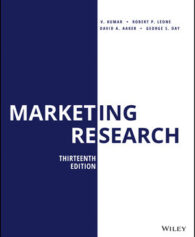 Solution Manual for Marketing Research, 13th Edition, V. Kumar, Robert P. Leone, David A. Aaker, George S. Day, ISBN: 1119497493, ISBN: 9781119497493