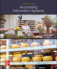 Solution Manual for Accounting Information Systems, 3rd Edition, Vernon Richardson, Chengyee Chang, Rod Smith, ISBN10: 1259969533, ISBN13: 9781259969539