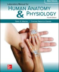 Test Bank for Human Anatomy & Physiology Main Version, 4th Edition, Terry Martin, Cynthia Prentice-Crave, ISBN10: 1260159086, ISBN13: 9781260159080
