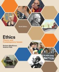 Solution Manual for Ethics: Theory and Contemporary Issues 9th Edition MacKinnon ISBN-10: 1305958675, ISBN-13: 9781305958678