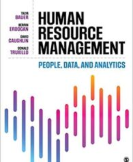 Test Bank for Human Resource Management: People, Data, and Analytics, 1st Edition, Talya Bauer, Berrin Erdogan, David E. Caughlin, Donald M. Truxillo, ISBN-10: 1506363121, ISBN-13: 9781506363127
