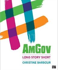 Test Bank for AmGov Long Story Short, 1st Edition, Christine Barbour, ISBN-10: 1544325924, ISBN-13: 9781544325927, ISBN: 9781544380650, ISBN: 9781544377438