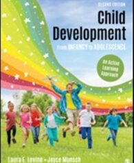 Solution Manual for Child Development From Infancy to Adolescence An Active Learning Approach, 2nd Edition, Laura E. Levine, Joyce Munsch, ISBN: 9781506398921, ISBN: 9781506398938, ISBN: 9781544370330, ISBN: 9781544370347