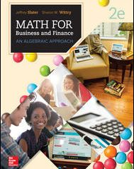 Test Bank for MATH FOR BUSINESS AND FINANCE AN ALGEBRAIC APPROACH 2nd Edition by Slater