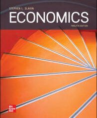 Test Bank for Economics, 12th Edition, Stephen Slavin, ISBN 10: 1259235718, ISBN 13: 9781259235719