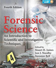 Forensic Science An Introduction to Scientific and Investigative Techniques 4th James Test Bank