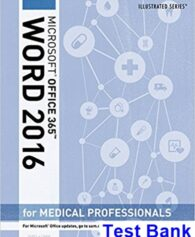 Illustrated Microsoft Office 365 and Word 2016 for Medical Professionals Loose leaf Version 1st Edition Duffy Test Bank