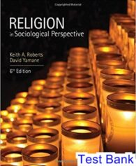 Religion in Sociological Perspective 6th Edition Roberts Test Bank
