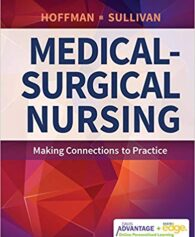 Test Bank for Davis Advantage for Medical-Surgical Nursing: Making Connections to Practice 1st Edition