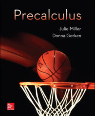 Solution Manual for Precalculus, 1st Edition, Julie Miller, Donna Gerken, ISBN10: 0078035600, ISBN13: 9780078035609
