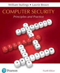 Test Bank for Computer Security: Principles and Practice, 4th Edition, William Stallings, Lawrie Brown, ISBN-10: 0134794109, ISBN-13: 9780134794105