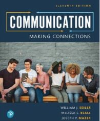 Test Bank for Communication: Making Connections, 11th Edition, William J. Seiler, Melissa Beall, Joseph P. Mazer, ISBN-10: 0134874722, ISBN-13: 9780134874722, ISBN-10: 013489037X, ISBN-13: 9780134890371