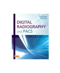 Test Bank for Digital Radiography and PACS 2nd Edition by Carter