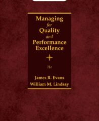 Test Bank for Managing for Quality and Performance Excellence, 11th Edition, James Evans, William Lindsay, ISBN: 9780357118269