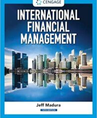 Test Bank for International Financial Management, 14th Edition, Jeff Madura, ISBN-10: 0357130545, ISBN-13: 9780357130544