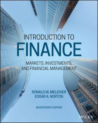 Test Bank for Introduction to Finance, 17th Edition, Ronald W. Melicher, ISBN: 1119560578, ISBN: 9781119561170