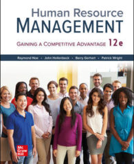Test Bank for Human Resource Management, 12th Edition, Raymond Noe, John Hollenbeck, Barry Gerhart, Patrick Wright, ISBN10: 126026257X, ISBN13: 9781260262575