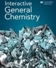 Test Bank for Interactive General Chemistry, 1st Edition, Macmillan Learning, ISBN 9781319343620, ISBN: 9781319282851, ISBN: 9781319346003, ISBN: 9781319345006, ISBN: 9781319275723