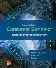 Test Bank for Consumer Behavior: Building Marketing Strategy, 14th Edition, David Mothersbaugh, Delbert Hawkins, Susan Bardi Kleiser, ISBN 10: 1260100049, ISBN 13: 9781260100044