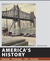 Americas History Value Edition Volume 2 9th Edition Edwards Test Bank