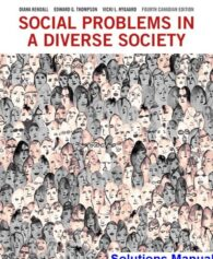 Social Problems in a Diverse Society Canadian 4th Edition Kendall Solutions Manual