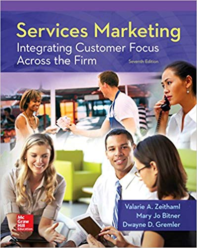 Test Bank for Services Marketing: Integrating Customer Focus Across the Firm 7th Edition