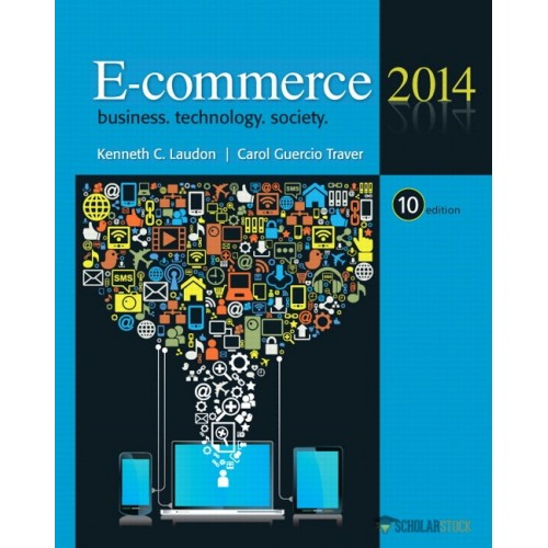 Solution Manual for E-Commerce 2014, 10/E 10th Edition : 013302444X