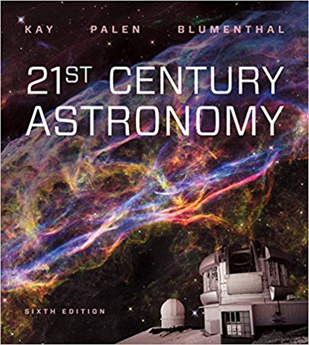 Test Bank for 21st Century Astronomy 6th by Kay