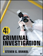Test Bank for Criminal Investigation, 4th Edition, Steven G. Brandl, ISBN: 9781506391410