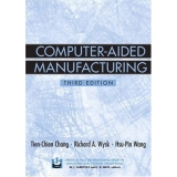 Solutions Manual to accompany Computer-Aided Manufacturing 3rd edition 9780131429192
