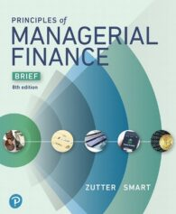 Solution Manual for Principles of Managerial Finance, Brief 8th Edition Zutter ISBN-13: 9780134830148, ISBN-10: 0134476301, ISBN-13: 9780134476308