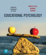Test Bank for Educational Psychology, 7th Canadian Edition, Anita Woolfolk, Philip H. Winne, Nancy E. Perry, ISBN-10: 0134832213, ISBN-13: 9780134832210