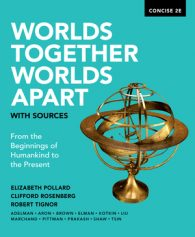 Test Bank for Worlds Together Worlds Apart with Sources Concise 2nd Edition by Elizabeth Pollard, Clifford Rosenberg, Robert Tignor, ISBN: 9780393696264, ISBN: 9780393668568, ISBN: 9780393668537
