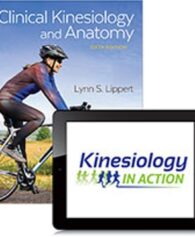 Test Bank for Clinical Kinesiology and Anatomy, 6th Edition, Lynn S. Lippert, ISBN-13: 9780803658233