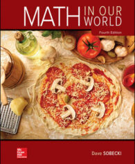 Solution Manual for Math in Our World, 4th Edition, David Sobecki, ISBN10: 125996969X, ISBN13: 9781259969690