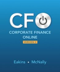 Test Bank for Corporate Finance Online, 2nd Edition, Stanley Eakins, William McNally, ISBN-10: 0134131762, ISBN-13: 9780134131764