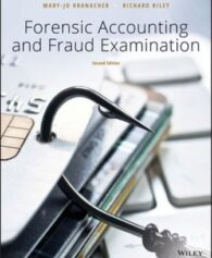 Test Bank for Forensic Accounting and Fraud Examination, 2nd Edition, Mary-Jo Kranacher, Richard Riley, ISBN: 111949417, ISBN: 9781119494171