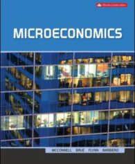 Test Bank for Microeconomics, 15th Canadian Edition, Campbell R. McConnell, Stanley L. Brue, Sean Masaki Flynn, Tom Barbiero, ISBN-10: 1259654885, ISBN-13: 9781259654886