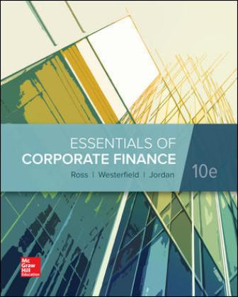 Solution Manual for Essentials of Corporate Finance 10th by Ross