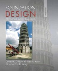 Foundation Design Principles and Practices 3rd Edition Coduto Solutions Manual