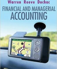 Solution Manual For Financial & Managerial Accounting, 10th by Carl S. Warren , James M. Reeve , Jonathan Duchac