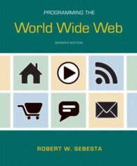 Solution Manual for Programming the World Wide Web, 7/E 7th Edition Robert W. Sebesta