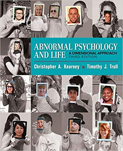 Test Bank for Abnormal Psychology and Life A Dimensional Approach 3rd by Kearney